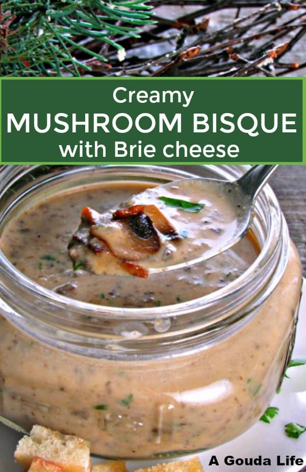 mushroom brie bisque ~ easy homemade mushroom soup made extra creamy with brie cheese.