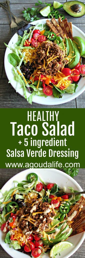 Healthy Taco Salad ~ greens + chipotle seasoned ground meat, beans, avocado, corn, tomatoes & cheese + a 5 ingredient salsa verde Greek yogurt dressing.